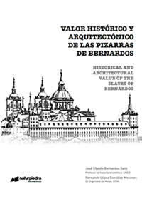 HISTORICAL AND ARCHITECTURAL VALUE OF THE SLATES OF BERNARDOS